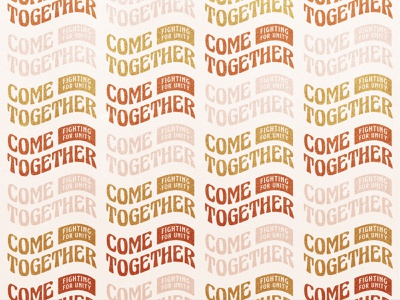 Come Together Branding v3 unity typedesign type script risecitychurch pdx logo jesusmovement churchbranding church christian branding 70s
