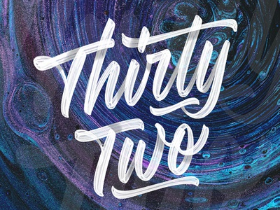 Thirty Two typography ipadlettering handtype ipadpro typedesign script applepencil procreate handlettering type lettering