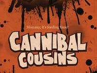 Cannibal Cousins