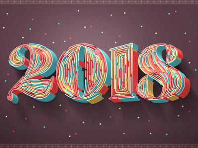 New Year Card 2018 colorful card newyear 2018 graphicdesign geometry abstract lettering vector 3d type typography