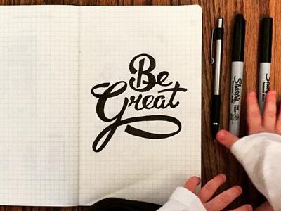 Be Great handscript sharpies ink kids