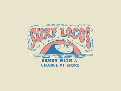 Sunny with a Chance of Stoke surf clouds smoke water sun face type typography illustration