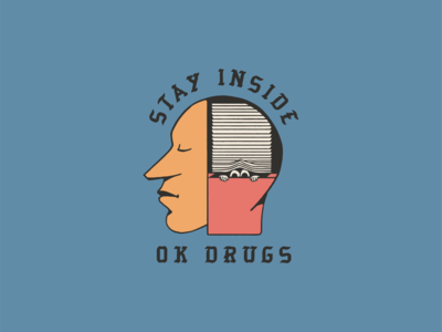 OK Drugs - Stay Inside concept stay inside funny eyes okdrugs face head illustration conceptual