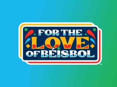 For The Love Of Béisbol month heritage hispanic typography vector branding badge design milb baseball logo sports