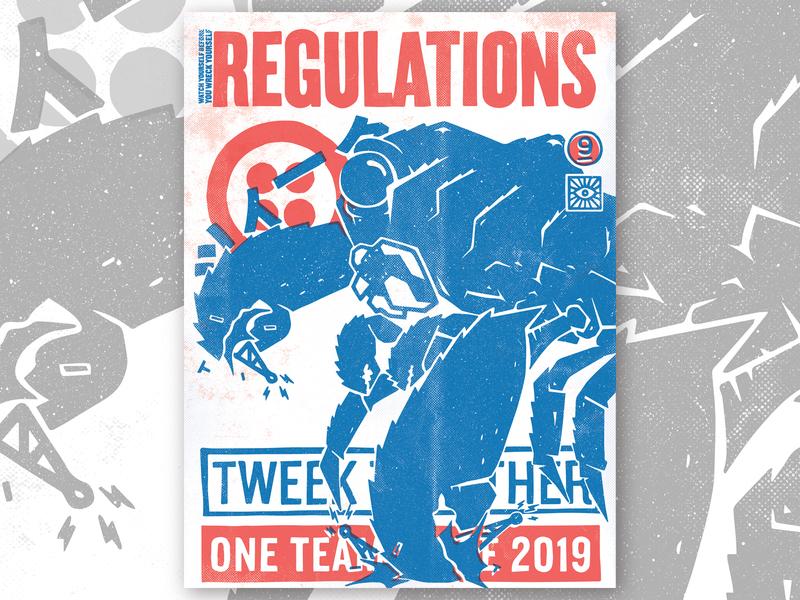 TWEEK 9.0 | Regulations poster regulations kaiju hackathon tweek twilio