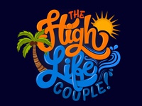 The High Life Couple