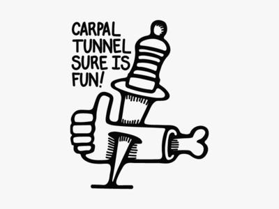 Carpal Tunnel Is Fun!
