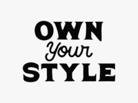 Own Your Style lettering