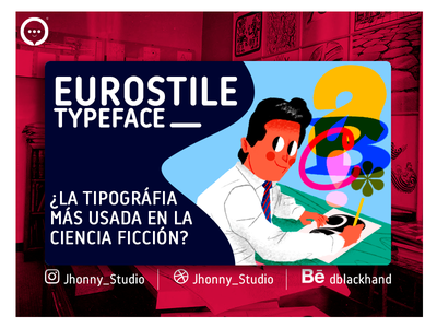 EUROSTILE TYPEFACE tipography youtube typeface font eurostile tittle card jhonny núñez illustration ilustración