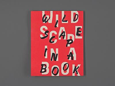 WILDSCAPE IN A BOOK graphic design wildscape poster flyers