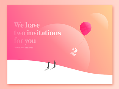 2 Invites for 2 talented people