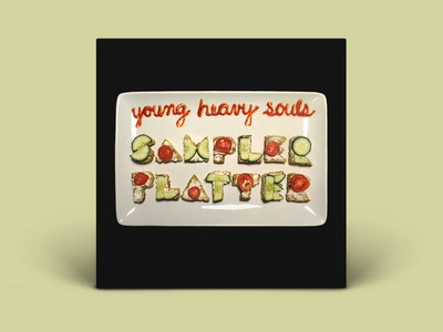 Young Heavy Souls Sampler Platter