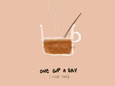 One Cup, Two Cup... a Day watercolor texture kid art child theme coffee illustration