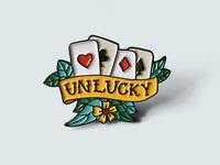 Unlucky Pin