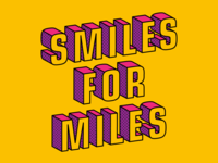 SMILES FOR MILES!!!