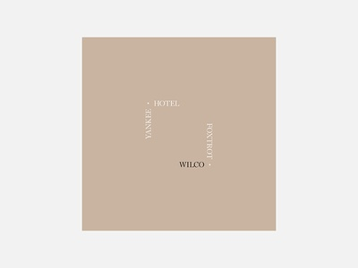 Yankee Hotel Foxtrot – Wilco wilco typography personal project minimalism graphic design album cover design 100 day project