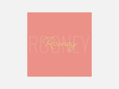 Rooney – Rooney rooney typography personal project minimalism graphic design album cover design 100 day project