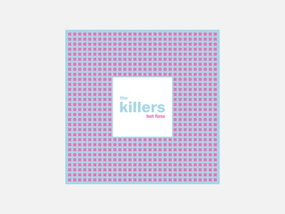Hot Fuss – The Killers typography the killers personal project minimalism album cover design 100 day project