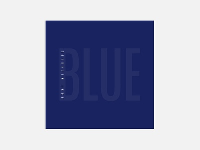 Blue – Joni Mitchell typography joni mitchell personal project minimalism album cover design 100 day project