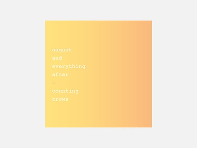 August and Everything After – Counting Crows