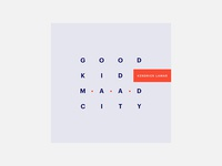 Good Kid, M.A.A.D City – Kendrick Lamar