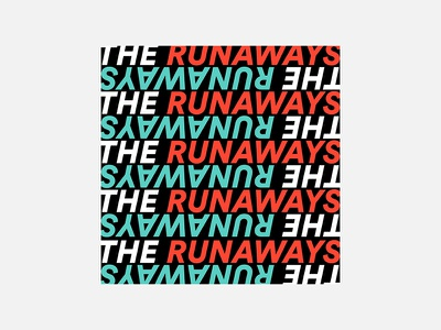 The Runaways – The Runaways the runaways typography personal project minimalism graphic design album cover design 100 day project