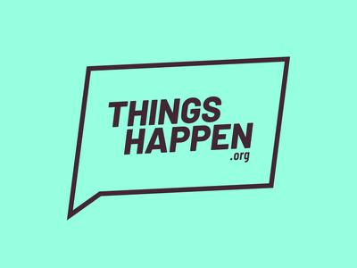 Things Happen design logo brand