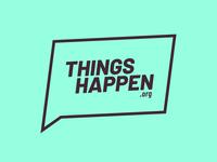 Things Happen