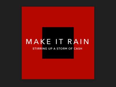Make It Rain (cash)