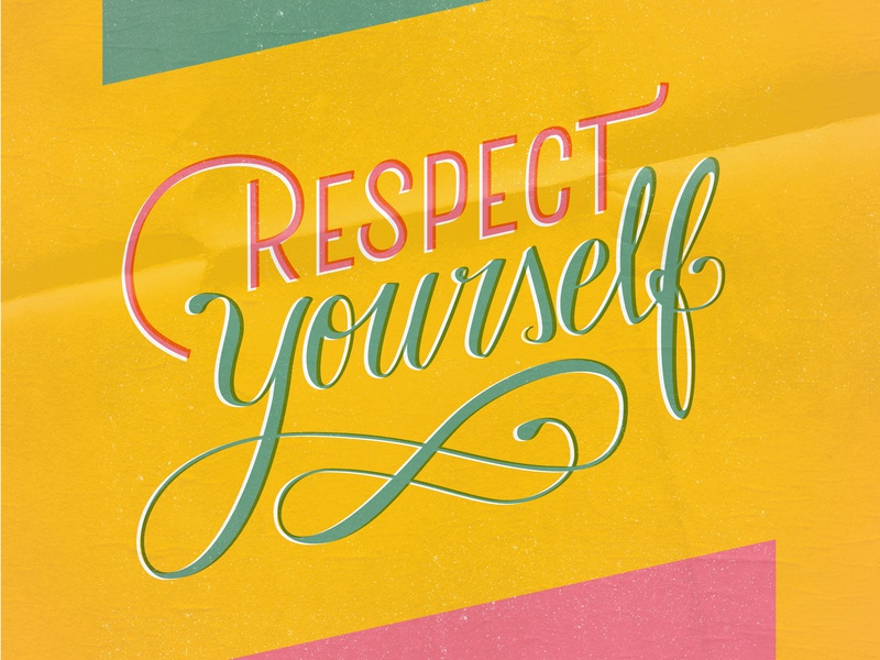 Respect Yourself font design lettering challenge calligraphy homwork type daily type art hand lettering lettering
