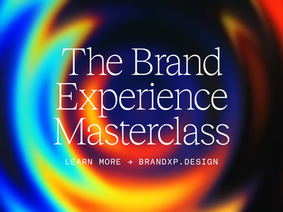 The Brand Experience Masterclass freelance studio freelance design studio typography identity vibrant colorful rainbow animation gradient learn training course masterclass branding product design product brand