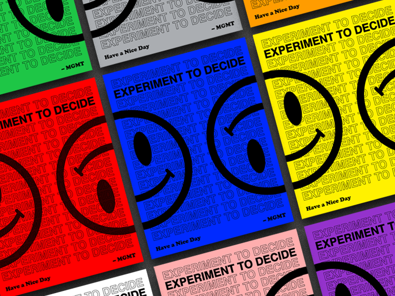 Experiment To Decide colors colorful typography branding print poster smile company values