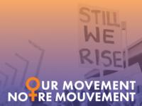 Our Movement / Notre Mouvement