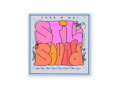 Toro y Moi - Still Sound ipad music colors design procreate thecamiloes illustration type toroymoi