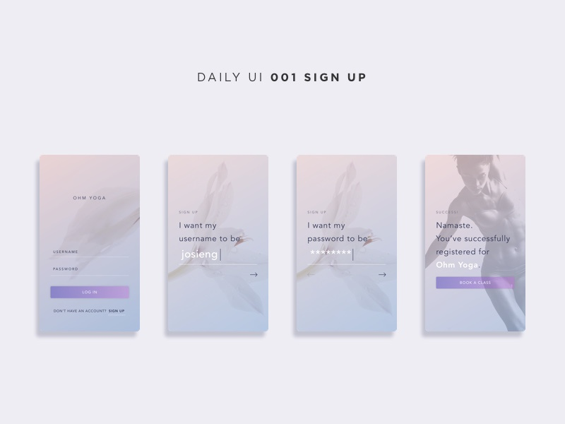 Daily UI Challenge: 001 Sign Up design with intention daily ui challenge daily ui minimal ux ui yoga signup dailyui