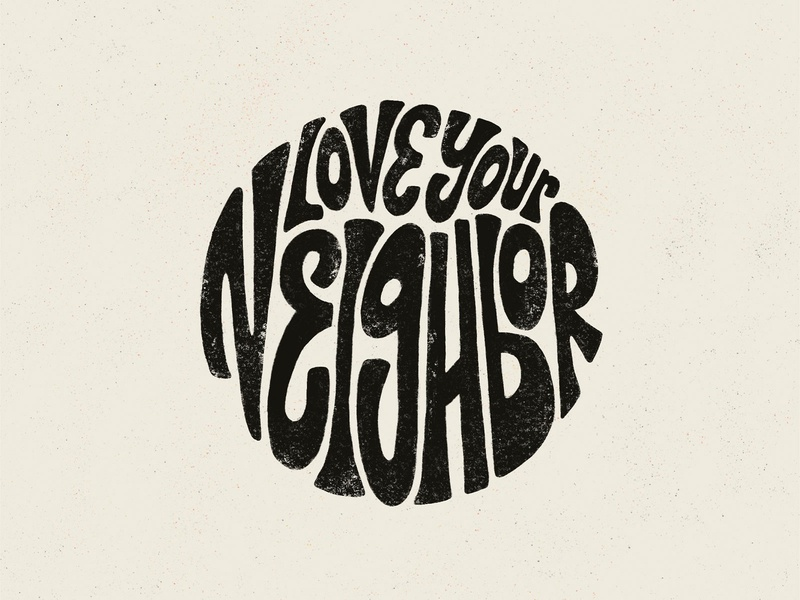 Love Your Neighbor rough texture procreate badge typography hand lettering lettering retro type vintage illustration