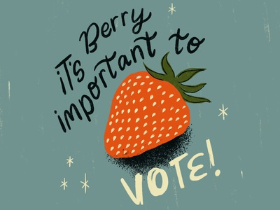 Sunday Punday No. 051 vote2020 election voting vote strawberry berry badge typography hand lettering pun lettering retro procreate vintage type illustration