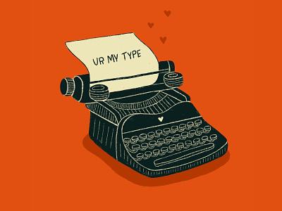 Ur My Type typing hearts love valentines day valentines typewriter pun retro procreate vintage type illustration