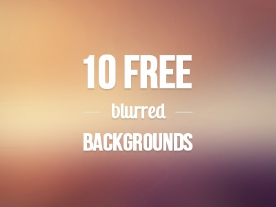 10 free blurred backgrounds free blurred backrounds freebie resource
