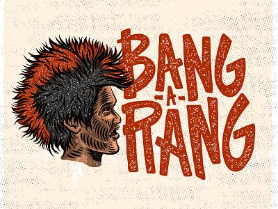 BANG-A-RANG bang-a-rang movies hook typography handlettering illustration