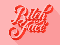 Bitch Face type quote lettering typography hand lettering