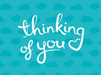 thinking of you type