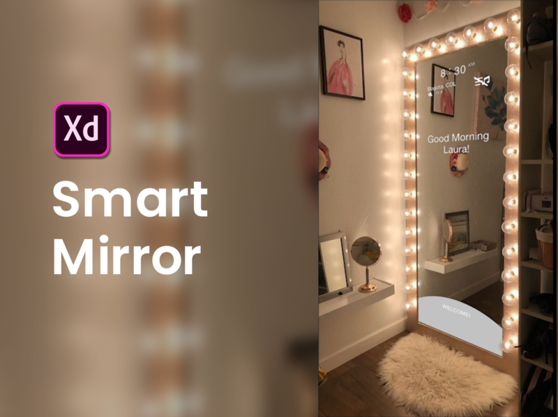 Smart Mirror App designer inspiration design adobexd xd effect app mirror smart