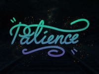 """Patience"" Hand Lettering Design"