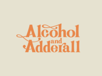 Alcohol and Adderall typographic project