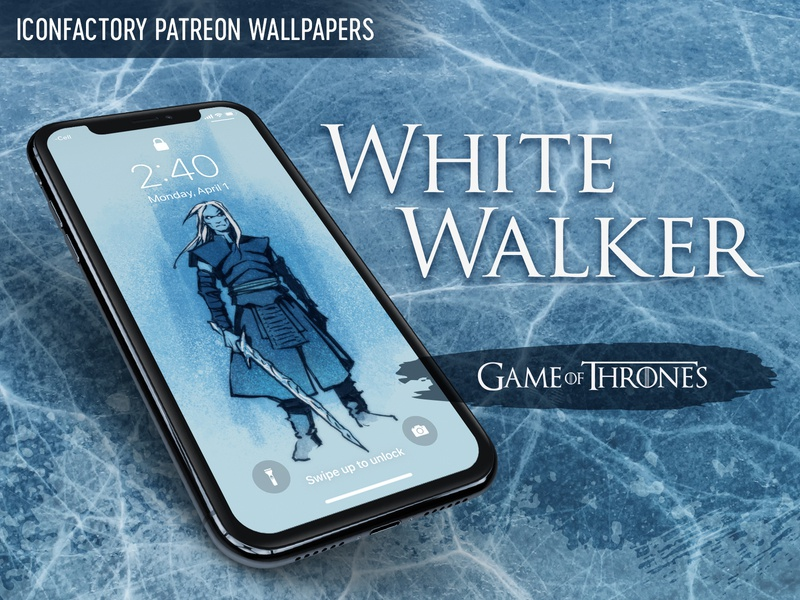 White Walker Wallpaper By Iconfactory On Dribbble