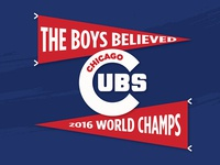 The Boys Believed - Chicago Cubs