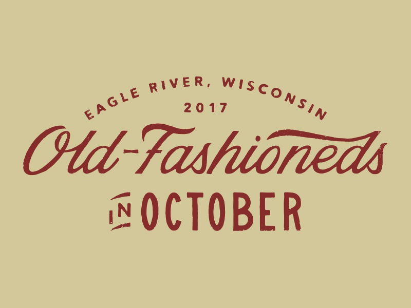 Old-Fashioneds In October logotype wisconsin eagle river october old-fashioned logotype