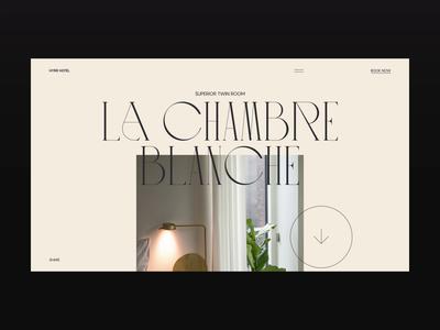 Hyrr Hotel — La Chambre Blanche luxury hotel figma website web video ux design ux ui design ui animation ui typography promo motion landing page interface interaction design animation after effects animation after effects