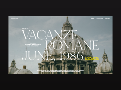 Courier — Vacanze Romane photography travel magazine website web visual design ux design ux ui design ui typography promo minimalistic minimal layout landing page interace design interface figma graphic design